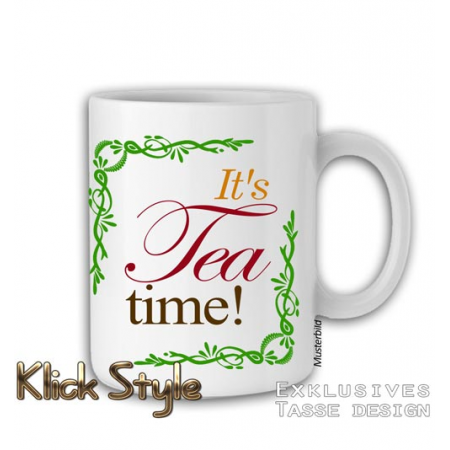 "Tasse ""It's tea time!"""