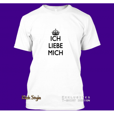 """T-Shirt """"Ich liebe mich"""""""